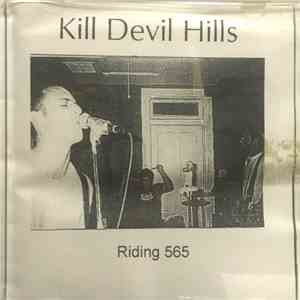 Kill Devil Hills  - Riding 565 album download