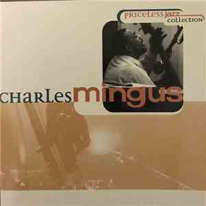 Charles Mingus - Priceless Jazz Collection album download