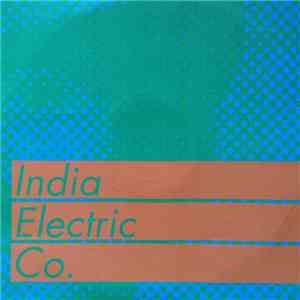 India Electric Co. - India Electric Co. album download