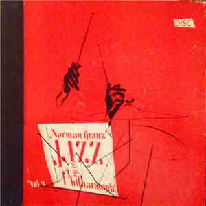 Jazz At The Philharmonic - Norman Granz' Jazz At The Philharmonic Vol. 2 album download