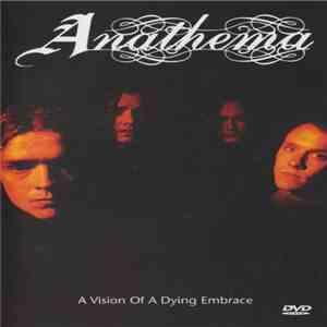 Anathema - A Vision Of A Dying Embrace album download