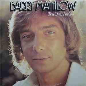 Barry Manilow - This One's For You album download