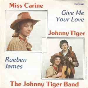 Miss Carine And The Johnny Tiger Band - Give Me Your Love album download