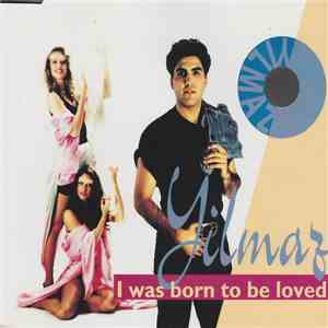 Yilmaz - I Was Born To Be Loved album download