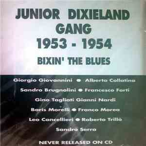 Junior Dixieland Gang - 1953-1954 Bixin' The Blues album download