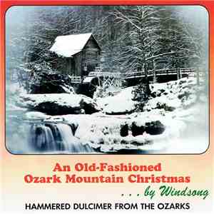 Windsong - An Old Fashioned Ozark Mountain Christmas album download