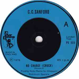 C. C. Sanford - No Charge (Chuck) / Ilkley Moor Kid album download