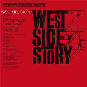 Leonard Bernstein - West Side Story (Original Sound Track Recording) album download