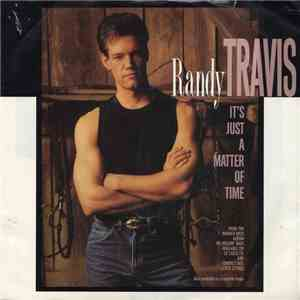 Randy Travis - It's Just A Matter Of Time album download