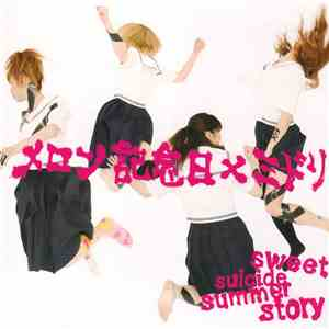 Melon Kinenbi x ミドリ - Sweet Suicide Summer Story album download