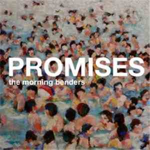 The Morning Benders - Promises album download