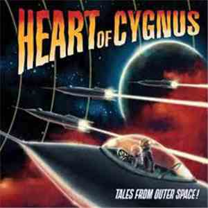 Heart Of Cygnus - Tales From Outer Space album download
