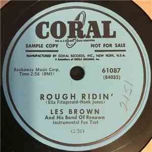 Les Brown And His Band Of Renown - Rough Ridin' / Flip Lid album download