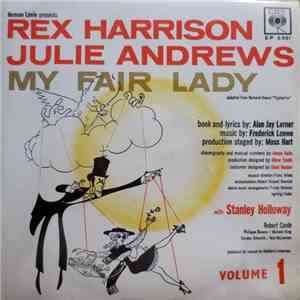 Rex Harrison, Julie Andrews - My Fair Lady - Volume 1 album download