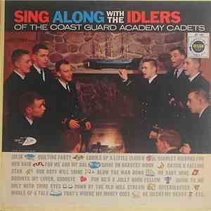 "The Idlers Of The U.S. Coast Guard Academy - Sing Along With The ""Idlers"" Of The U.S. Coast Guard Academy Cadets album download"