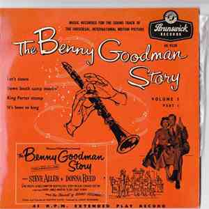 Benny Goodman And His Orchestra - The Benny Goodman Story, Volume 1, Part 1 album download