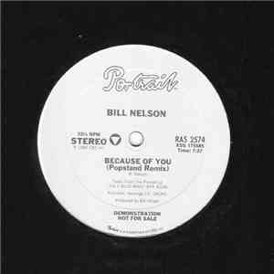 Bill Nelson - Because Of You album download