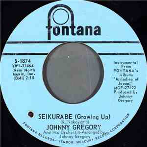 Johnny Gregory And His Orchestra - Seikurabe = Growing Up album download