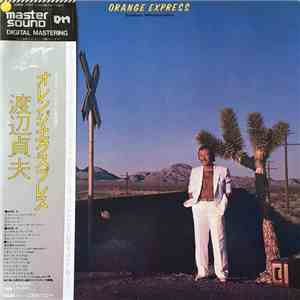 Sadao Watanabe - Orange Express album download