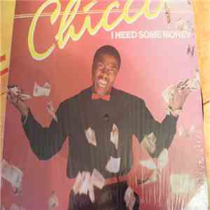 Chicco  - I Need Some Money album download