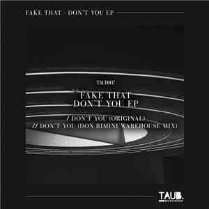 Fake That - Don't You EP album download