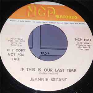 Jeannie Bryant - If This Is Our Last Time / A Little Thing Called Love album download