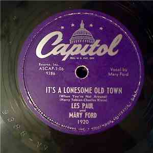 Les Paul And Mary Ford - It's A Lonesome Old Town / Tiger Rag album download