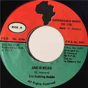 Eric Bubbling Buddle / Desendance Band - Jah Is Near / The Greatest Dub album download