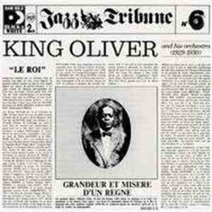 King Oliver And His Orchestra - Jazz Tribune No.6: King Oliver And His Orchestra (1929-1930) album download
