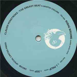 Claude VonStroke Ft. Bootsy Collins - The Greasy Beat album download