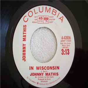 Johnny Mathis - In Wisconsin / Sooner Or Later album download