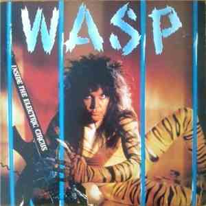 W.A.S.P. - Inside The Electric Circus album download