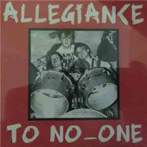 Allegiance To No One - Angry Generation album download