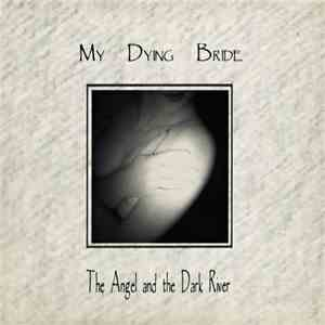 My Dying Bride - The Angel And The Dark River album download