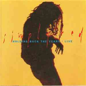 Simply Red - Holding Back The Years Live album download