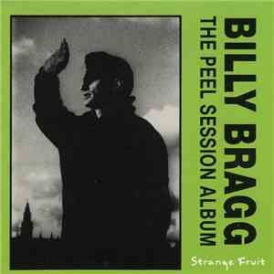 Billy Bragg - The Peel Session Album album download