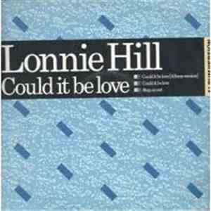 Lonnie Hill - Could It Be Love album download