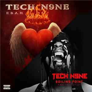 Tech N9ne - E.B.A.H. & Boiling Point album download