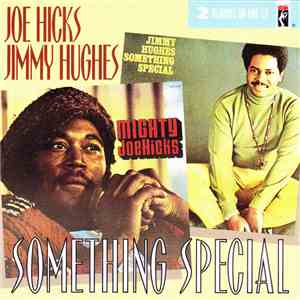 Joe Hicks, Jimmy Hughes - Something Special album download