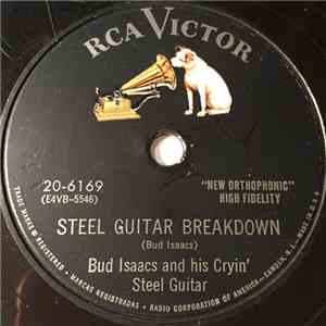 Bud Isaacs And His Cryin' Steel Guitar - Steel Guitar Breakdown / Waltz Of The Ozarks album download