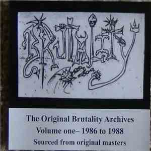 Brutality - The Original Brutality Archives Volume One - 1986 To 1988 album download