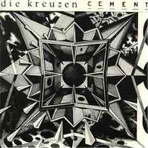 Die Kreuzen - Cement album download
