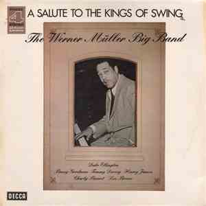 Werner Müller Big Band, The - A Salute To The Kings Of Swing album download