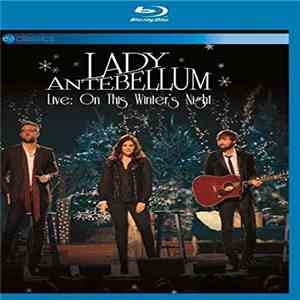 Lady Antebellum - Live: On This Winter's Night album download