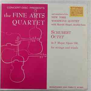 Schubert - The Fine Arts Quartet And Members Of The New York Woodwind Quintet With Harold Siegel - Octet In F Major, Opus 166, For Strings And Winds album download