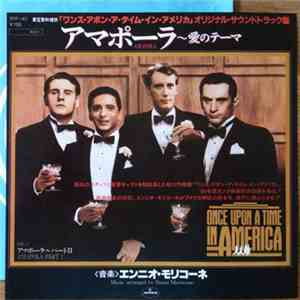 "Ennio Morricone - アマポーラ~愛のテーマ = Amapola (Original Soundtrack Of ""Once Upon A Time In America"") album download"