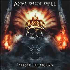 Axel Rudi Pell - Tales Of The Crown album download